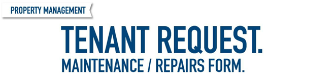Tenant Maintenance Request Form | Harcourts Rouse Hill / Kellyville
