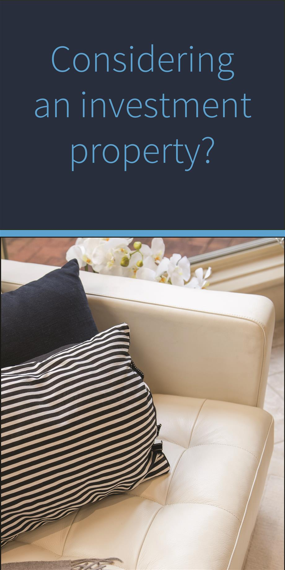 Considering an investment property?